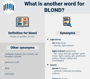 blond, synonym blond, another word for blond, words like blond, thesaurus blond