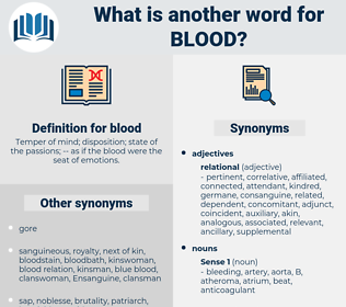blood, synonym blood, another word for blood, words like blood, thesaurus blood