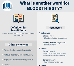 bloodthirsty, synonym bloodthirsty, another word for bloodthirsty, words like bloodthirsty, thesaurus bloodthirsty
