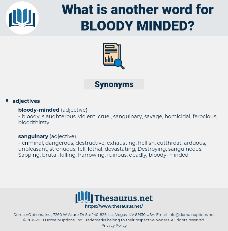 bloody-minded, synonym bloody-minded, another word for bloody-minded, words like bloody-minded, thesaurus bloody-minded