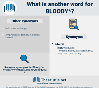 bloody, synonym bloody, another word for bloody, words like bloody, thesaurus bloody
