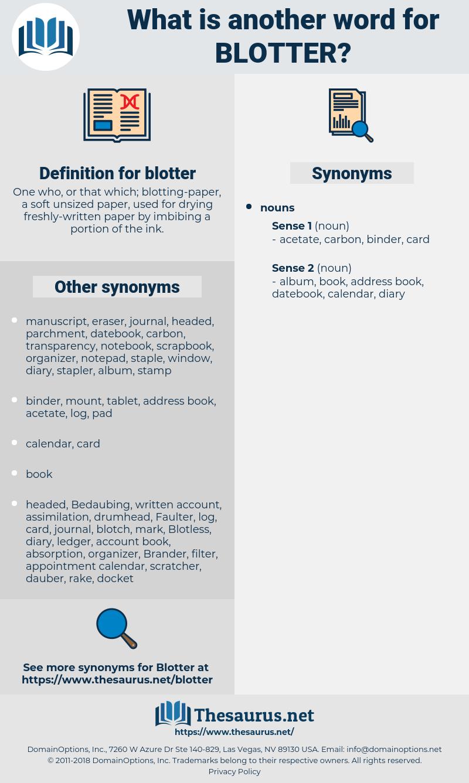 blotter, synonym blotter, another word for blotter, words like blotter, thesaurus blotter
