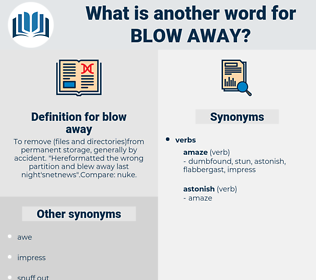 blow away, synonym blow away, another word for blow away, words like blow away, thesaurus blow away