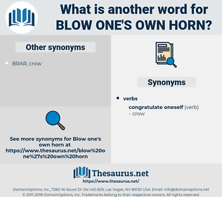 blow one's own horn, synonym blow one's own horn, another word for blow one's own horn, words like blow one's own horn, thesaurus blow one's own horn