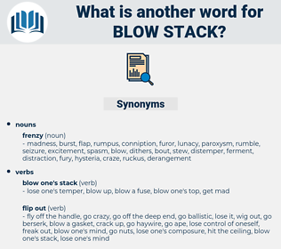 blow stack, synonym blow stack, another word for blow stack, words like blow stack, thesaurus blow stack