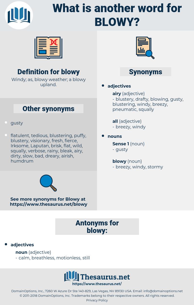 blowy, synonym blowy, another word for blowy, words like blowy, thesaurus blowy