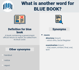 blue book, synonym blue book, another word for blue book, words like blue book, thesaurus blue book