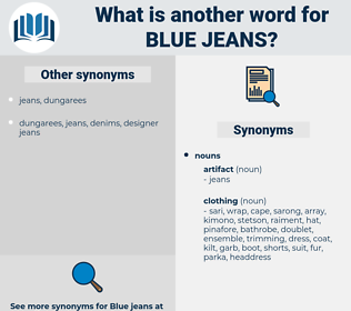 blue jeans, synonym blue jeans, another word for blue jeans, words like blue jeans, thesaurus blue jeans