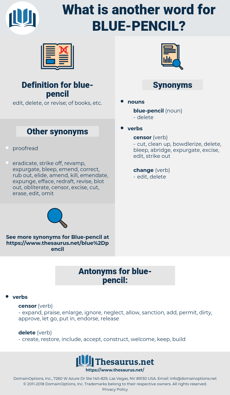 blue-pencil, synonym blue-pencil, another word for blue-pencil, words like blue-pencil, thesaurus blue-pencil