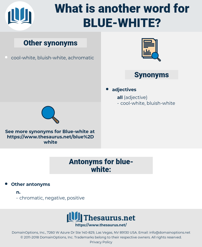 blue-white, synonym blue-white, another word for blue-white, words like blue-white, thesaurus blue-white