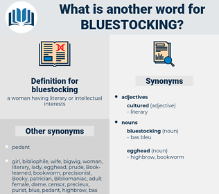 bluestocking, synonym bluestocking, another word for bluestocking, words like bluestocking, thesaurus bluestocking