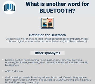 Bluetooth, synonym Bluetooth, another word for Bluetooth, words like Bluetooth, thesaurus Bluetooth