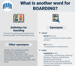 boarding, synonym boarding, another word for boarding, words like boarding, thesaurus boarding