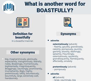 boastfully, synonym boastfully, another word for boastfully, words like boastfully, thesaurus boastfully