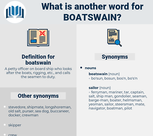 boatswain, synonym boatswain, another word for boatswain, words like boatswain, thesaurus boatswain