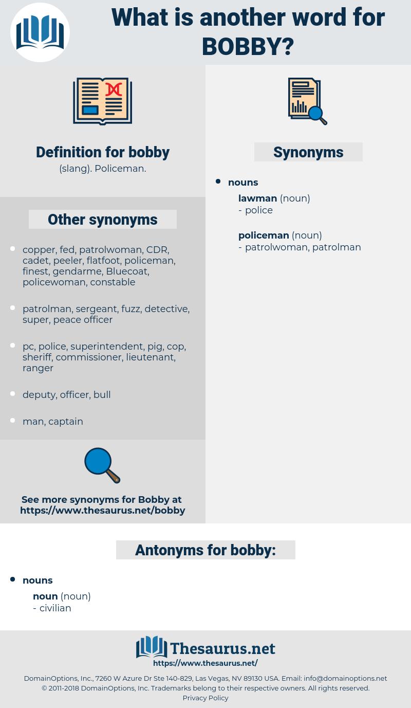 bobby, synonym bobby, another word for bobby, words like bobby, thesaurus bobby