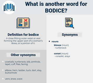 bodice, synonym bodice, another word for bodice, words like bodice, thesaurus bodice