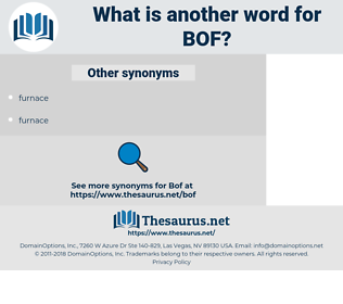 BOF, synonym BOF, another word for BOF, words like BOF, thesaurus BOF