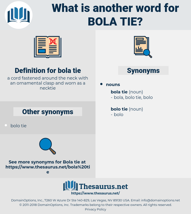 bola tie, synonym bola tie, another word for bola tie, words like bola tie, thesaurus bola tie