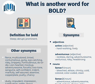 bold, synonym bold, another word for bold, words like bold, thesaurus bold
