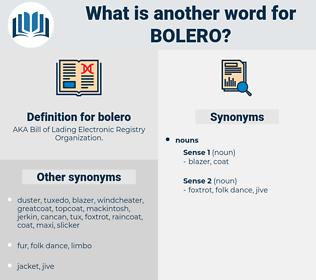bolero, synonym bolero, another word for bolero, words like bolero, thesaurus bolero
