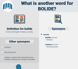 bolide, synonym bolide, another word for bolide, words like bolide, thesaurus bolide