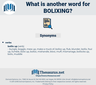 bolixing, synonym bolixing, another word for bolixing, words like bolixing, thesaurus bolixing