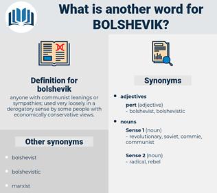 bolshevik, synonym bolshevik, another word for bolshevik, words like bolshevik, thesaurus bolshevik