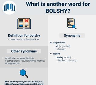 bolshy, synonym bolshy, another word for bolshy, words like bolshy, thesaurus bolshy