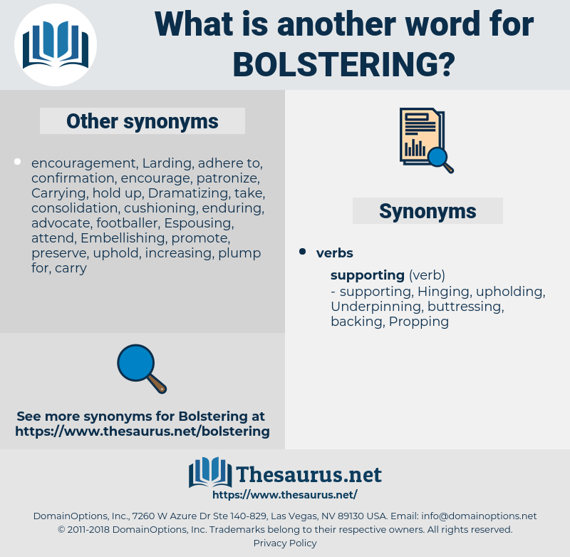 Bolstering, synonym Bolstering, another word for Bolstering, words like Bolstering, thesaurus Bolstering
