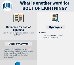bolt of lightning, synonym bolt of lightning, another word for bolt of lightning, words like bolt of lightning, thesaurus bolt of lightning
