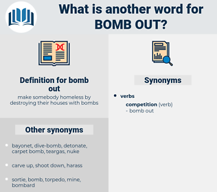 bomb out, synonym bomb out, another word for bomb out, words like bomb out, thesaurus bomb out