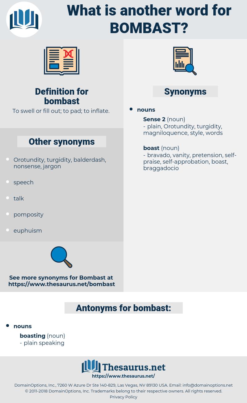 bombast, synonym bombast, another word for bombast, words like bombast, thesaurus bombast