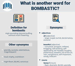 bombastic, synonym bombastic, another word for bombastic, words like bombastic, thesaurus bombastic