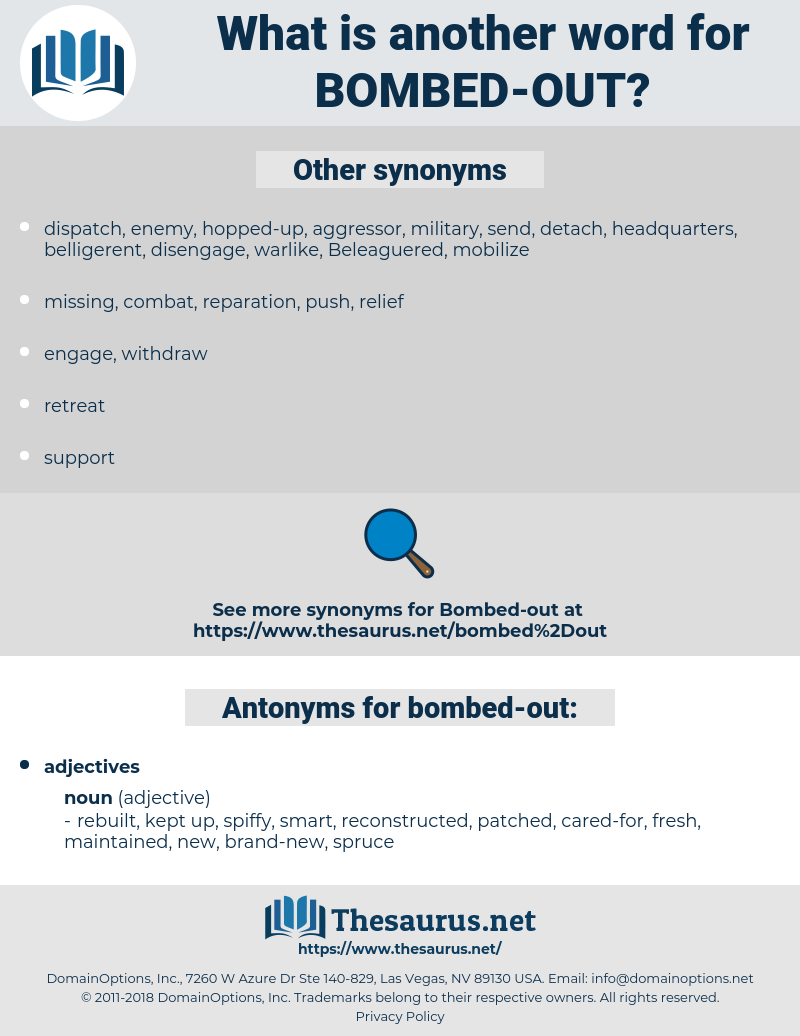 bombed-out, synonym bombed-out, another word for bombed-out, words like bombed-out, thesaurus bombed-out