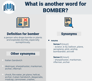 bomber, synonym bomber, another word for bomber, words like bomber, thesaurus bomber