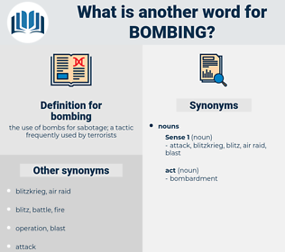 bombing, synonym bombing, another word for bombing, words like bombing, thesaurus bombing
