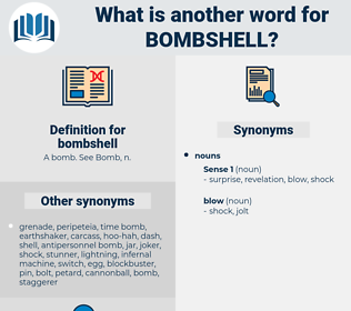 bombshell, synonym bombshell, another word for bombshell, words like bombshell, thesaurus bombshell