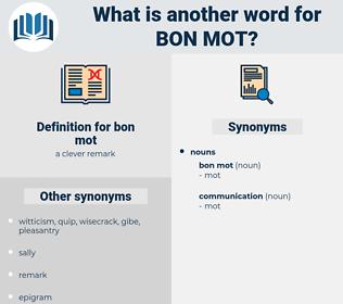 bon mot, synonym bon mot, another word for bon mot, words like bon mot, thesaurus bon mot