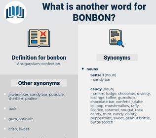 bonbon, synonym bonbon, another word for bonbon, words like bonbon, thesaurus bonbon