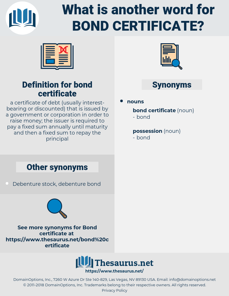 bond certificate, synonym bond certificate, another word for bond certificate, words like bond certificate, thesaurus bond certificate