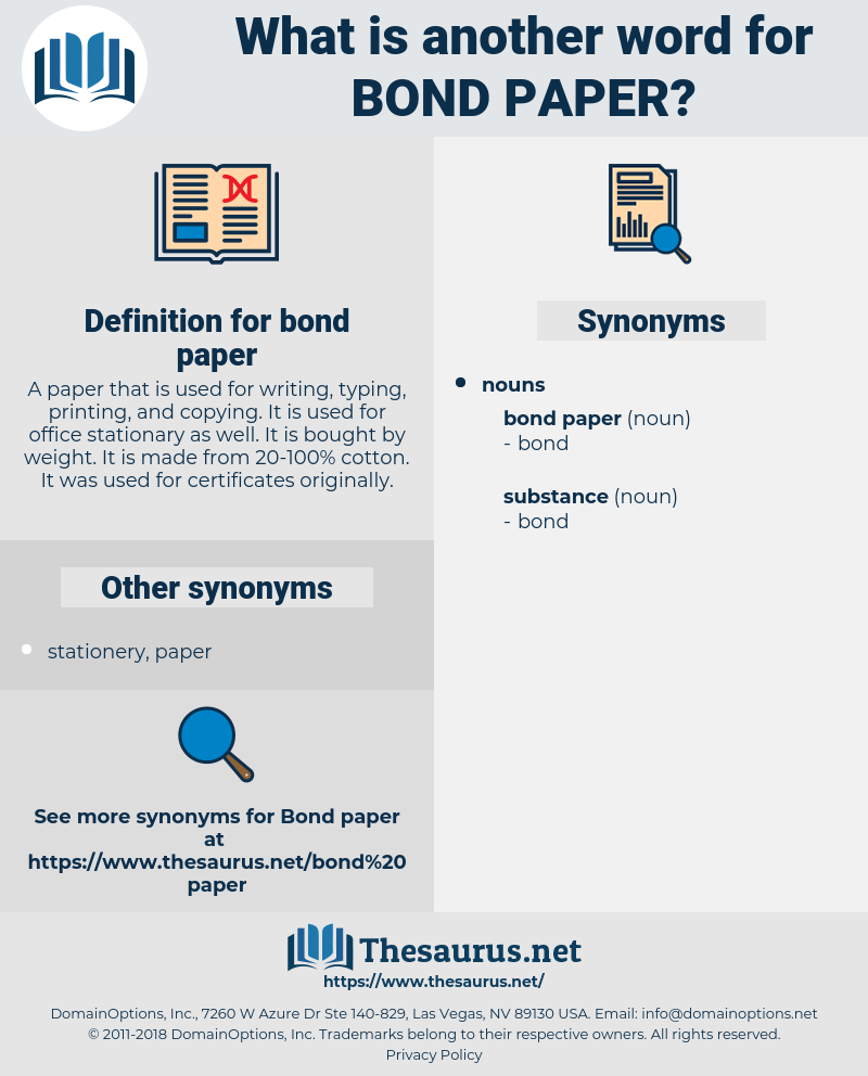 bond paper, synonym bond paper, another word for bond paper, words like bond paper, thesaurus bond paper