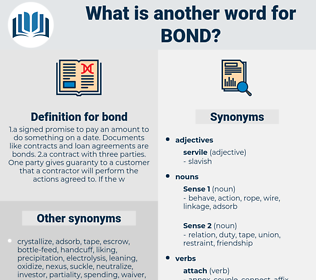 bond, synonym bond, another word for bond, words like bond, thesaurus bond