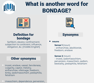 bondage, synonym bondage, another word for bondage, words like bondage, thesaurus bondage