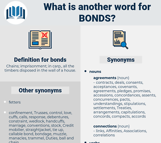 bonds, synonym bonds, another word for bonds, words like bonds, thesaurus bonds