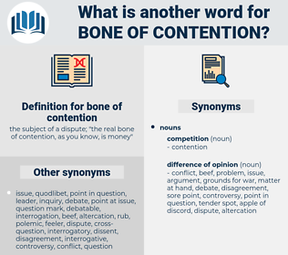 bone of contention, synonym bone of contention, another word for bone of contention, words like bone of contention, thesaurus bone of contention