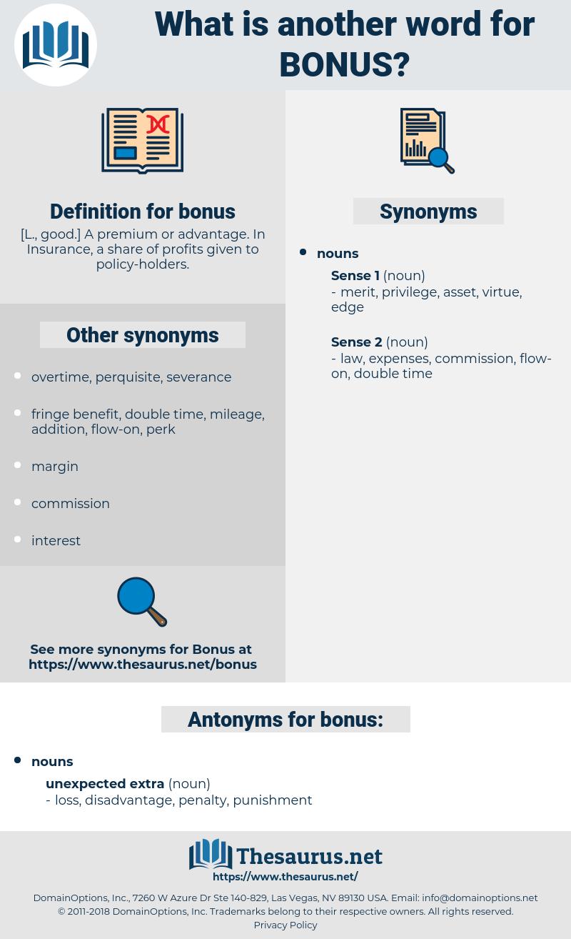 bonus, synonym bonus, another word for bonus, words like bonus, thesaurus bonus