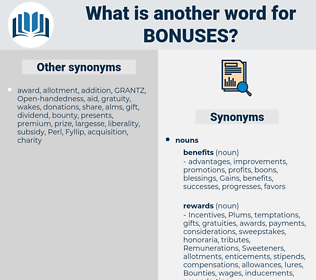 Bonuses, synonym Bonuses, another word for Bonuses, words like Bonuses, thesaurus Bonuses