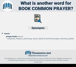 book common prayer, synonym book common prayer, another word for book common prayer, words like book common prayer, thesaurus book common prayer