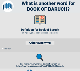 Book of Baruch, synonym Book of Baruch, another word for Book of Baruch, words like Book of Baruch, thesaurus Book of Baruch